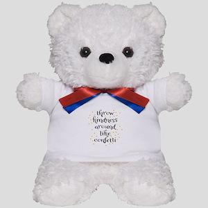 Throw kindness around like Confetti Teddy Bear