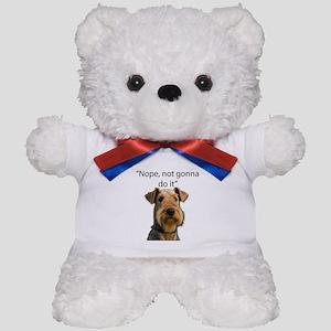 Airedale Terrier Stubborn Sayings Teddy Bear