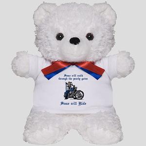 Some Will Ride Teddy Bear