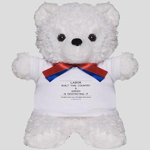 Labor Built The Country Teddy Bear