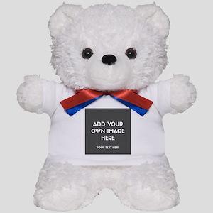 Add Your Own Image Teddy Bear
