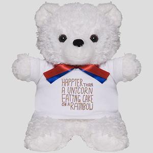 Happier Than A Unicorn... Teddy Bear