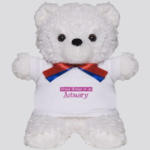 Proud Mother of Actuary Teddy Bear