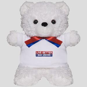 Live Better Ban Unions Bumper Sticker Teddy Bear