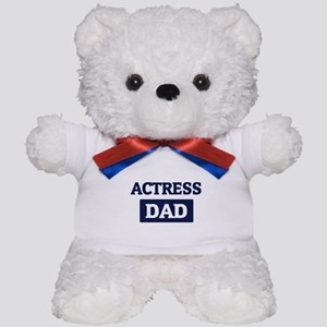 ACTRESS Dad Teddy Bear