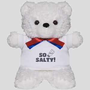 So Salty Teddy Bear