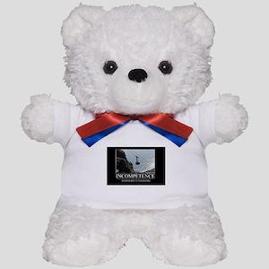 Incompetence Teddy Bear