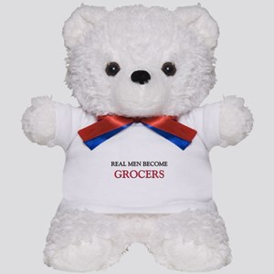 Real Men Become Grocers Teddy Bear