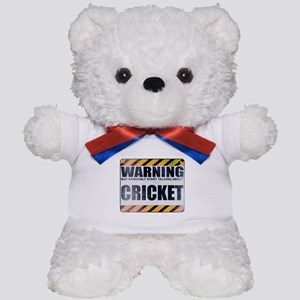 Warning: Cricket Teddy Bear