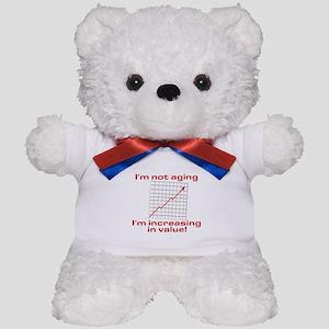 I'm increasing in value Teddy Bear