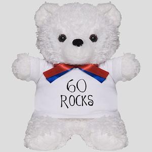 60th birthday saying, 60 rocks! Teddy Bear