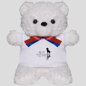 My Pit is my shadow Teddy Bear