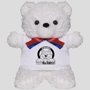 """I'm Not Husky! I'm a Malamute"" Teddy Bear"
