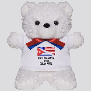 Made In America With Cuban Parts Teddy Bear