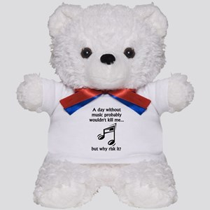 A Day Without Music Teddy Bear