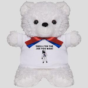 Dress For The Job You Want Teddy Bear