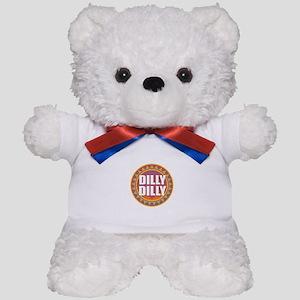 Dilly Dilly Teddy Bear