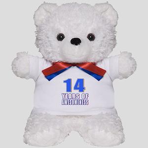 14 Years Of Awesomeness Teddy Bear