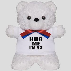Hug Me I Am 93 Teddy Bear