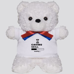 Caving Skill Loading.... Teddy Bear