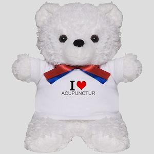 I Love Acupuncture Teddy Bear