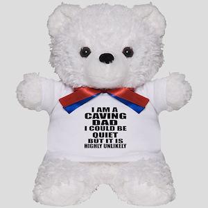 I Am A Caving Sports Designs Teddy Bear