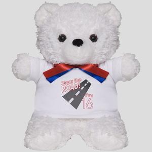 Clear the Road I'm 16 Teddy Bear