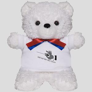Lead And They Shall Follow Teddy Bear