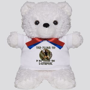 Lutefisk viking humor Teddy Bear