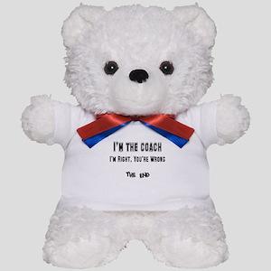 I'm the Coach, I'm Right Teddy Bear