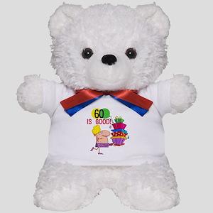 60 is Good Teddy Bear