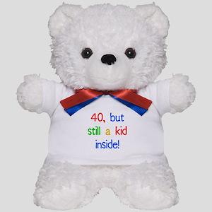 Fun 40th Birthday Humor Teddy Bear