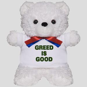 Greed is Good Teddy Bear
