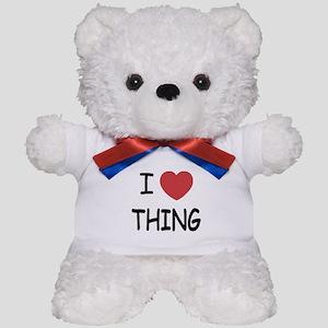 I heart thing Teddy Bear