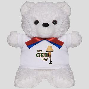 fra-GEE-lay! Teddy Bear