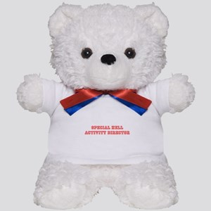 Special Hell Activity Director Teddy Bear