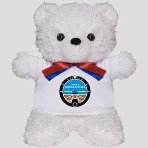 I Have a Positive Attitude Teddy Bear