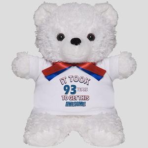 Awesome 93 year old birthday design Teddy Bear
