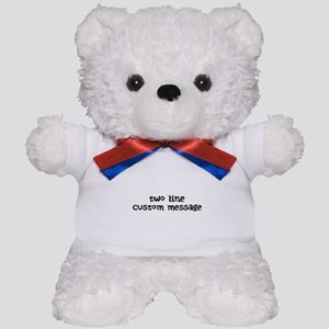 Two Line Custom Message Teddy Bear