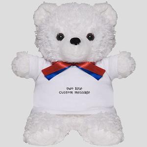 Two Line Custom Message Teddy Bear