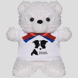 Don't Make Me Herd You Teddy Bear