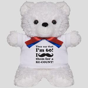 Funny Mustache 60th Birthday Teddy Bear