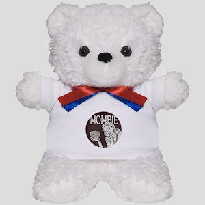 Mombie Teddy Bear