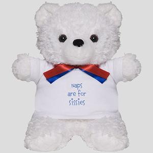 Aint No Sissy Teddy Bear