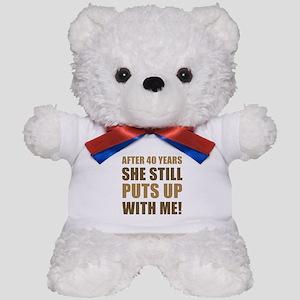 40th Anniversary Humor For Men Teddy Bear