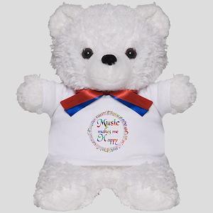 Music makes me Happy Teddy Bear