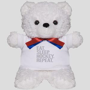 Eat Sleep Hockey Repeat Teddy Bear