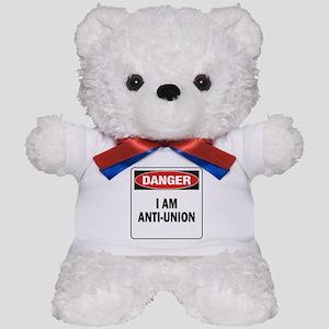 Danger Anti-Union Teddy Bear