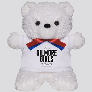 It's a Gilmore Girls Thing Teddy Bear