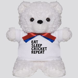 Eat Sleep Cricket Repeat Teddy Bear